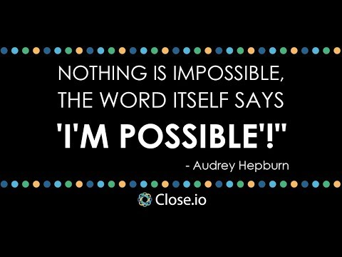 Sales motivation quote: Nothing is impossible, the word itself ...