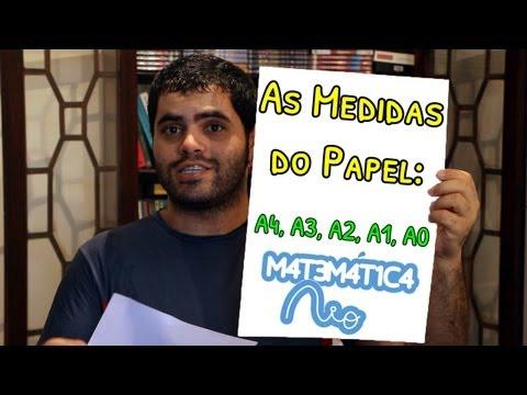 As Medidas do Papel: A4, A3, A2, A1, A0 | Matemática Rio