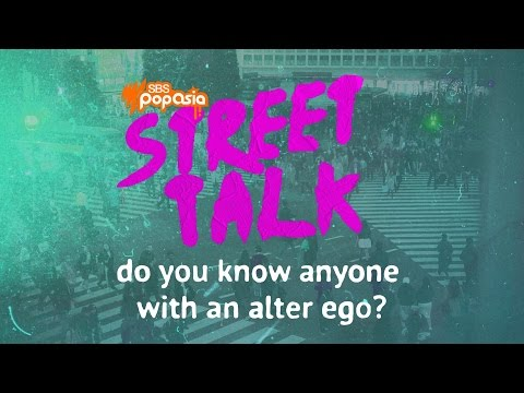 Street Talk: Do you know someone with an alter-ego?