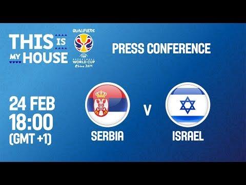 Serbia v Israel - Press Conference