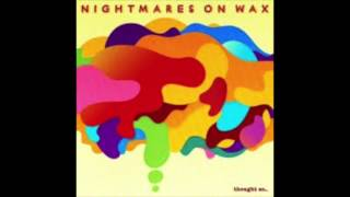 Nighmares on wax- da feelin