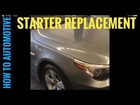 How to Replace the Starter on a 2006 BMW 530xi