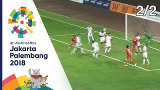[ครึ่งหลัง]ฟุตบอลชาย กลุ่มเอ ระหว่าง อินโดนีเซีย Vs ปาเลสไตน์  | เอเชียนเกมส์2018