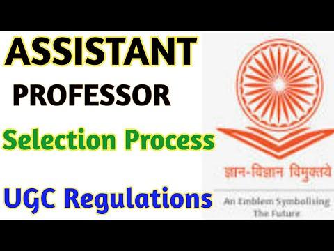 Assistant Professor Selection Process - UGC REGULATIONS