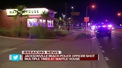 Police officer shot near Waffle House after man fires at Jacksonville Beach patrol car