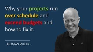 Project budget and schedule overrun reasons, dynamics, fixes | WITTIGONIA Thomas Wittig idea cast