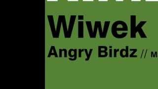 Wiwek - Angry Birdz