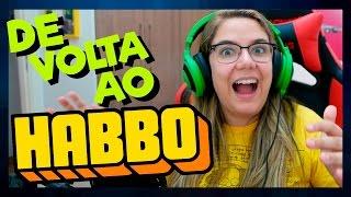 DE VOLTA AO HABBO!