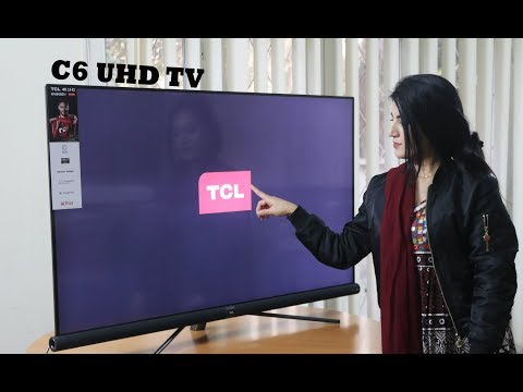 """TCL C6 UHD Android TV Detailed Review 