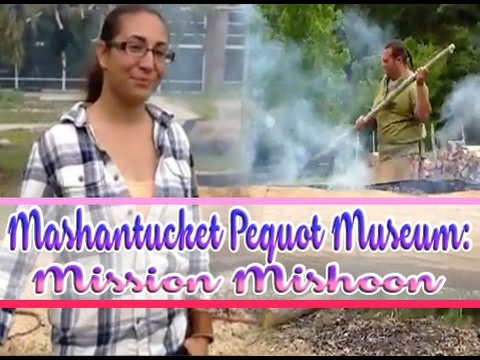 Mashantucket Pequot Museum: Mission Mishoon