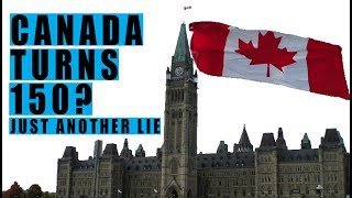 Canada 150th Birthday LIE! Canada Has NO Sovereignty as Government Bows to Monarchy!