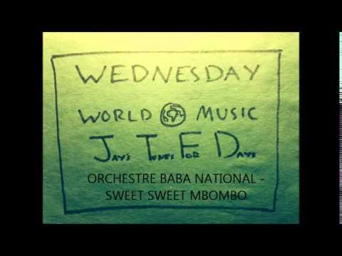 Orchestre Baba National - Sweet Sweet Mbombo