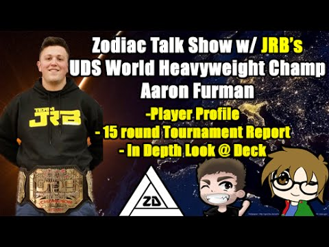 Zodiac Talk Show -1st Place UDS Champion Aaron Fuman - In Depth Tournament Report/Profile/Interview