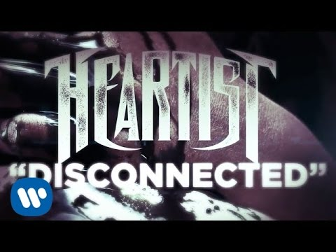 Heartist - Disconnected (LYRIC VIDEO)