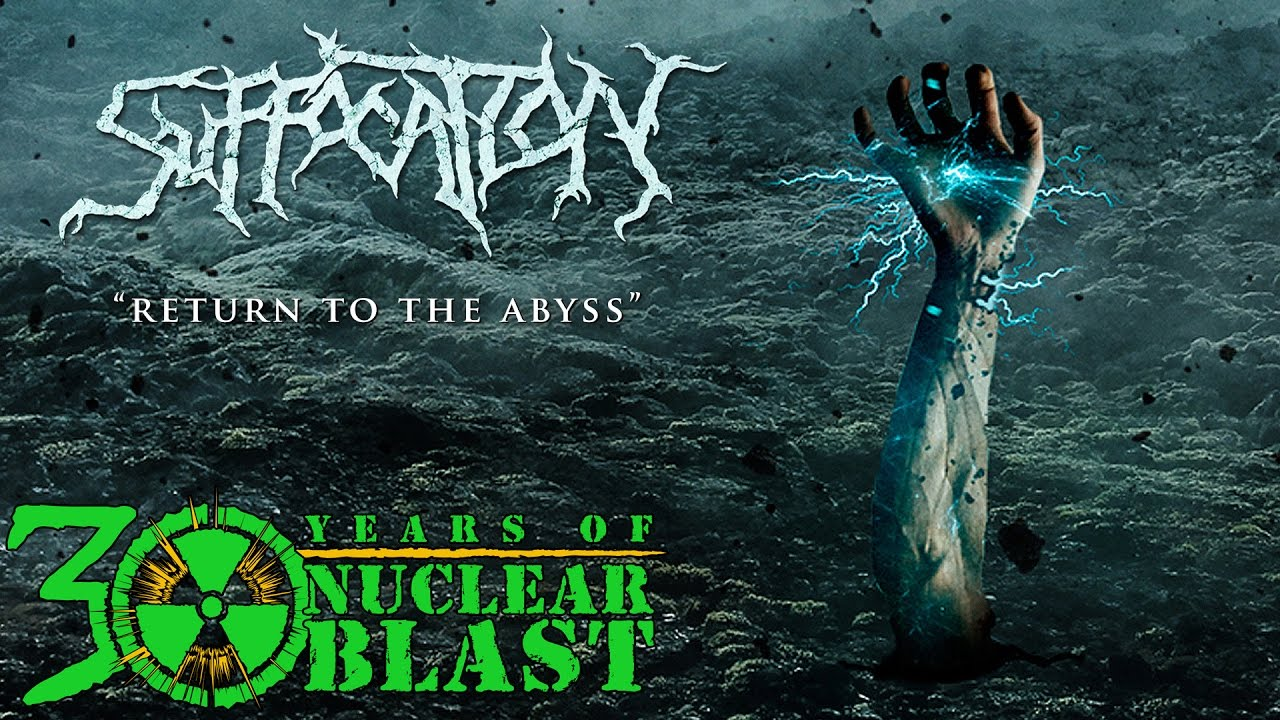 suffocation-return-to-the-abyss-official-lyric-video-nuclear-blast-records