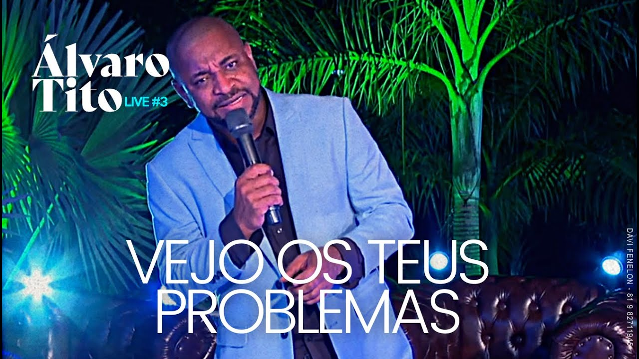 ÁLVARO TITO   VEJO OS TEUS PROBLEMAS   LIVE#3