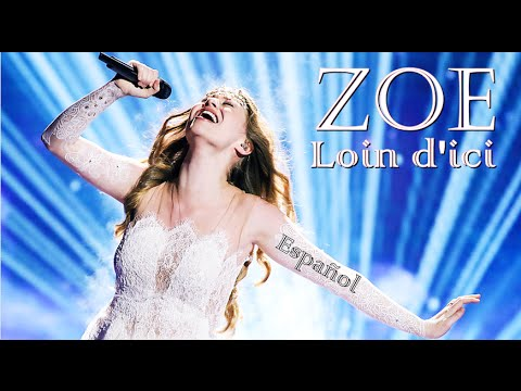 Zoe, loin, d ici (Евровидение