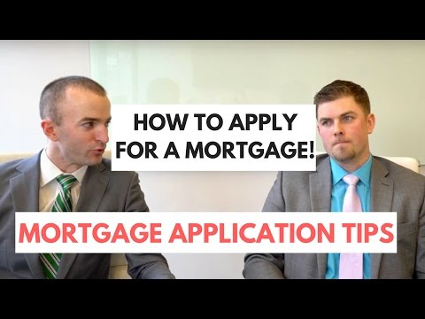 How to Apply for a Mortgage | Home Loan Application Tips | First Time Homebuyer Tips