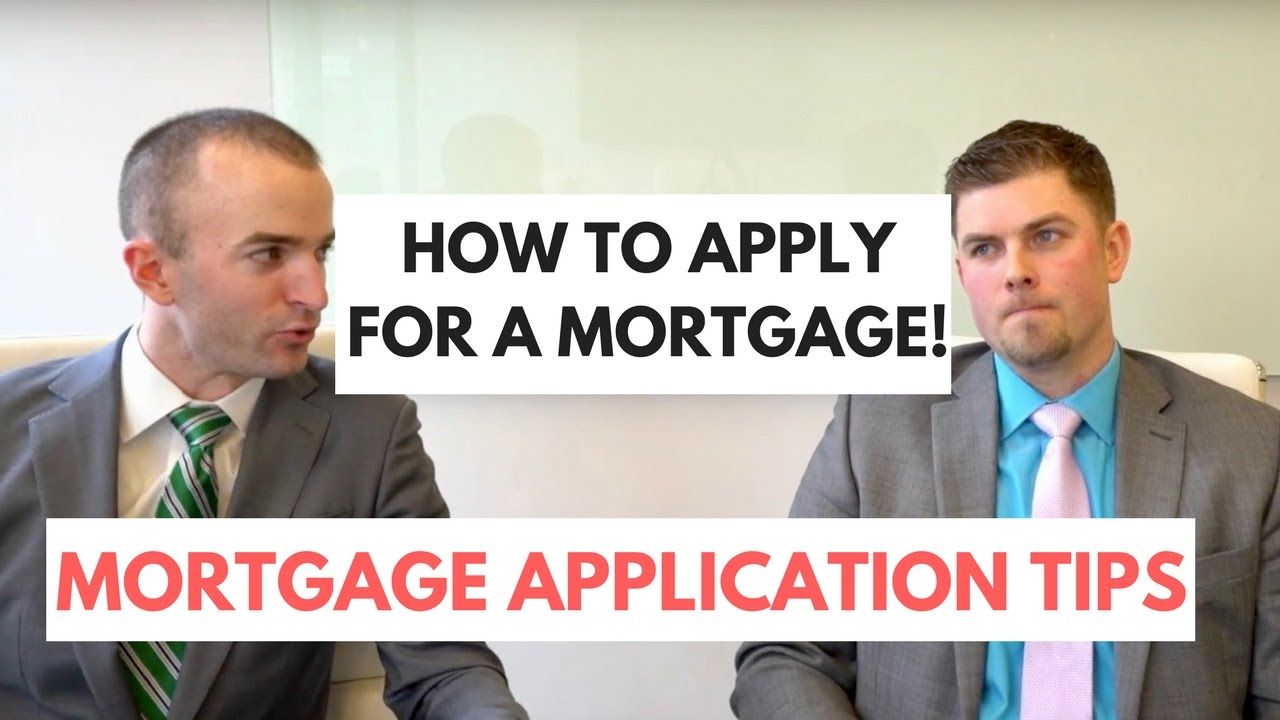 How to Apply for a Mortgage | Home Loan Application Tips | First Time Homebuyer Tips - YouTube