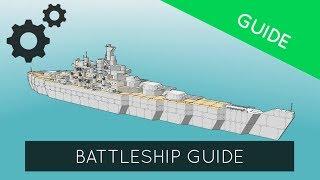 Warship Craft - Battleship Guide