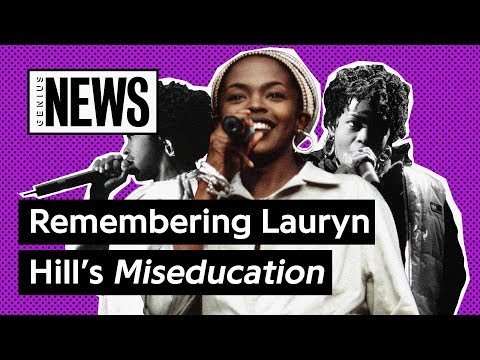 How 'The Miseducation of Lauryn Hill' Changed Hip-Hop
