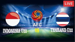 Indonesia U23 Vs Thailand U23 Live Streaming