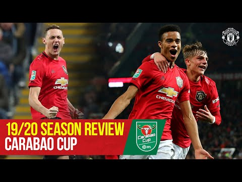 Carabao Cup Review 2019/20 | Manchester United