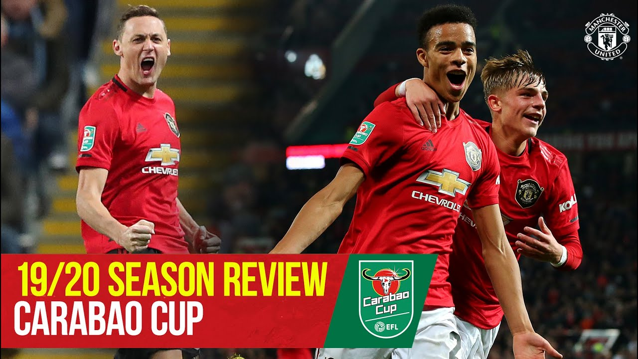 Manchester city's carabao cup defence will start vs. Carabao Cup Review 2019 20 Manchester United Youtube