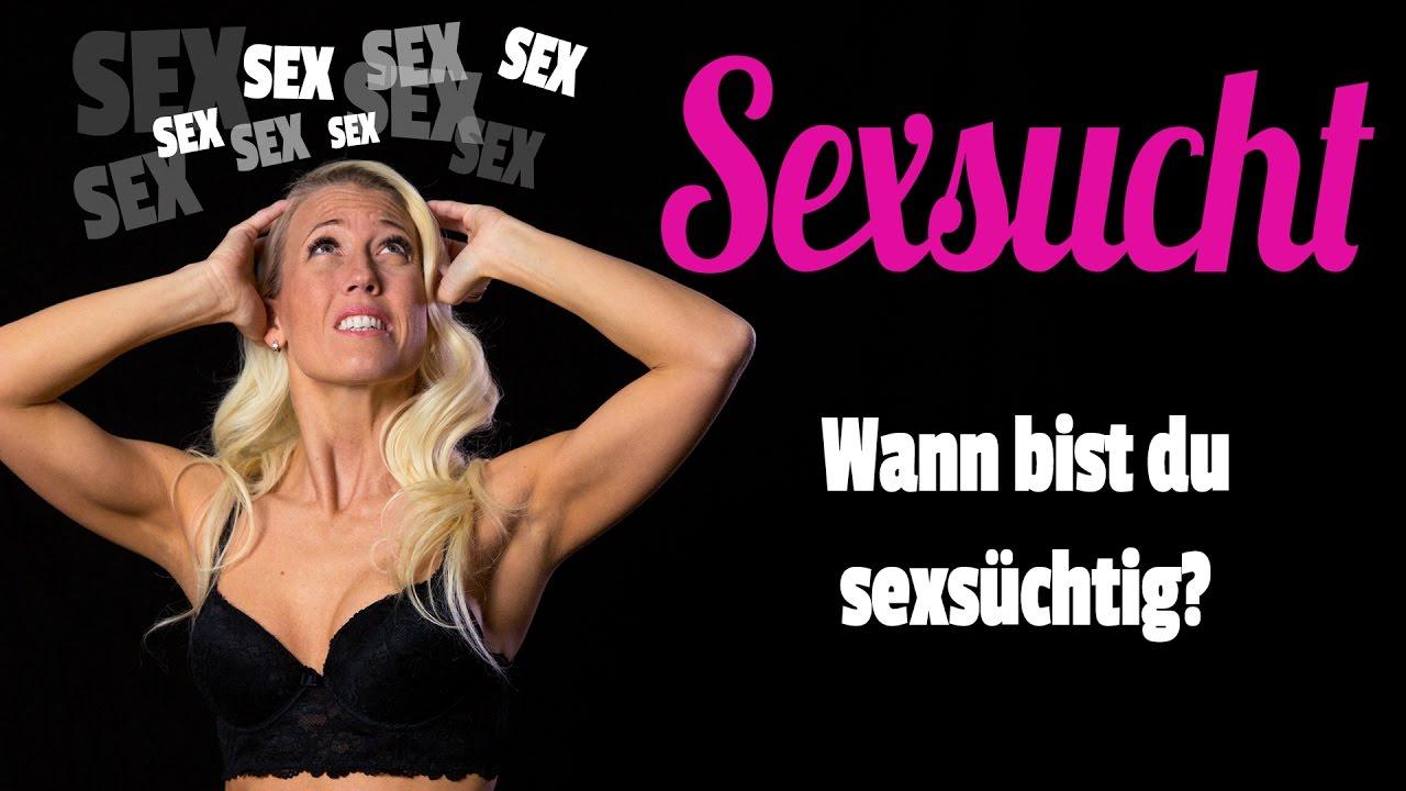 sex süchtig was tun