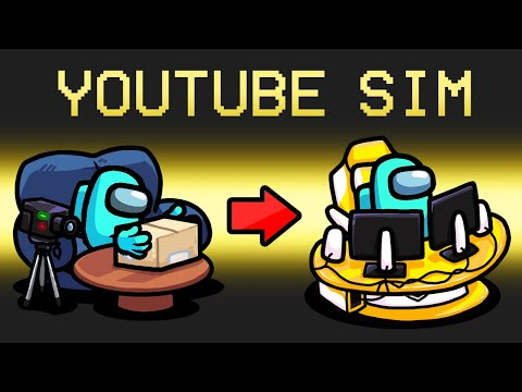 *NEW* YOUTUBER SIMULATOR Mod in Among Us