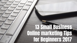 13 Small Business Website Marketing Tips for Beginners 2017(13 small business website marketing tips for beginners 2017. Go tohttp://selfmadesuccess.com/small-business-website-marketing-tips-beginners/ for video ..., 2017-02-14T21:30:00.000Z)