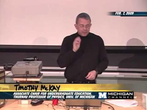 Timothy McKay - Saturday Morning Physics - 02/07/09