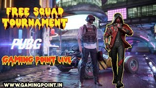 PUBG MOBILE #341 FREE TOURNAMENT FULL BOOM BAM Gaming Point Live Stream