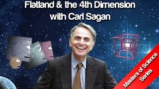 Flatland & the 4th Dimension - Carl Sagan