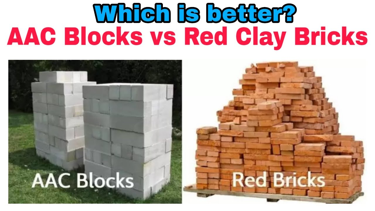 Aac Block Vs Red Bricks Which Is Better 2020 Youtube