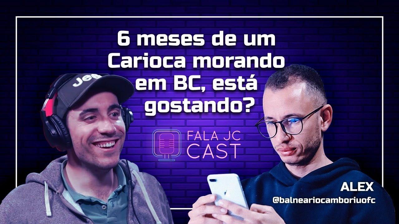 FALA JC CAST - Alex - 9 Meses de Sucesso de um Carioca em Balneário Camboriú #002