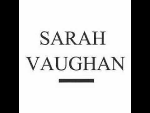 Sarah Vaughan ~ My Funny Valentine