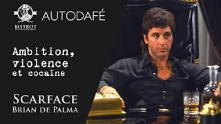 Autodafé - Ambition, Violence Et Cocaïne - Scarface De Brian De Palma (1983)