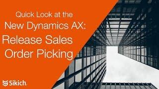 نظرة سريعة جديدة Dynamics AX - الافراج عن مبيعات أجل قطف | Sikich LLP