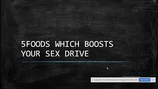 5ways to boost your sex drive(#libido#ways#tips#boostlibido#foods)