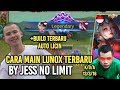 CARA MAIN LUNOX TERBARU BY JESS NO LIMIT MOBILE LEGENDS