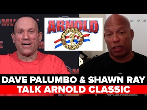 2019 ARNOLD COMPETITOR LIST! DAVE PALUMBO & SHAWN RAY DISCUSS!