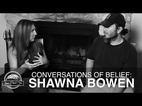 Conversations of Belief:  Shawna Bowen