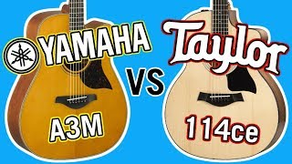 Taylor 114ce vs Yamaha A3M Comparison