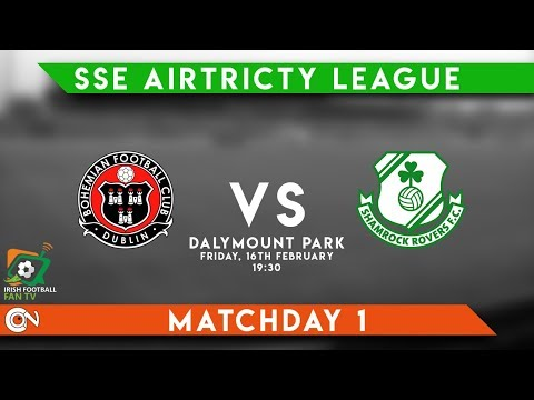 The Dublin Derby Matchday Experience - Bohemians 3- 1 Shamrock Rovers