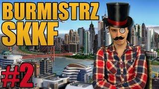 Burmistrz SKKF #2: 13 powodów przeciw kupowaniu Simcity