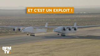 Le plus grand avion au monde s'est envolé pour la première fois