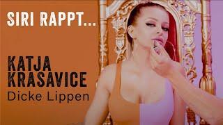 SIRI RAPPT … Katja Krasavice – Dicke Lippen