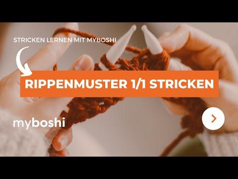 Youtube-Tutorial: Rippenmuster stricken (1/1) Strickanleitung