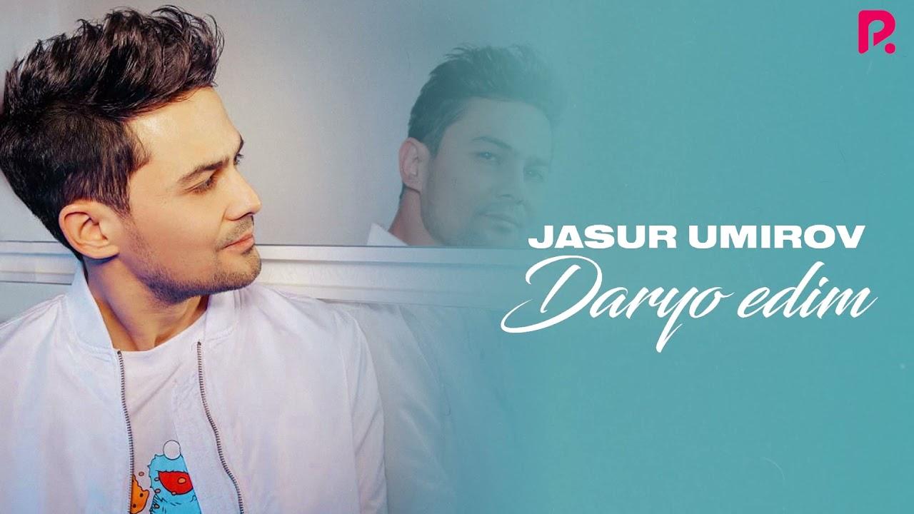 Download Jasur Umirov - Daryo edim (AUDIO)